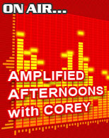 Amplified Afternoons with Corey